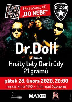 Profilový obrázek Kapela Dr.Doll - křest CD a jako host kapela 21 Gramů a Hnáty tety Gertrudy na Maxu LIVE!