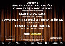 Profilový obrázek Večery S - L. Slabá Triola, M. Kajaba, K. Skalická&L. Heřman
