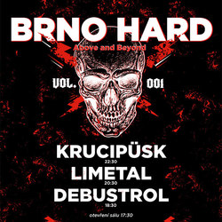 Profilový obrázek BRNO HARD! - DEBUSTROL, LIMETAL, KRUCIPÜSK