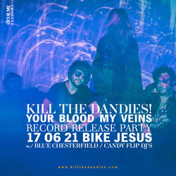 Profilový obrázek Your Blood My Veins - křest nového alba kapely Kill the Dandies!