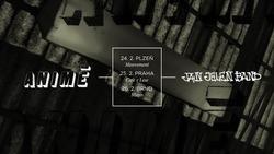 Profilový obrázek Animé + Jan Jelen band @ Praha