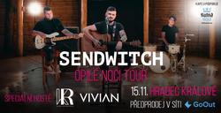 Profilový obrázek Sendwitch + hosté - Opilé noci Tour - Hradec Králové