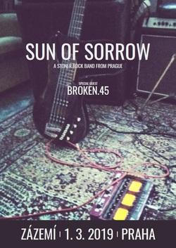 Profilový obrázek Sun of Sorrow v Zázemí, special guest: Broken.45