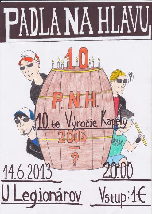 c04ec84bb2a 10. výročie kapely Padla na hlavu