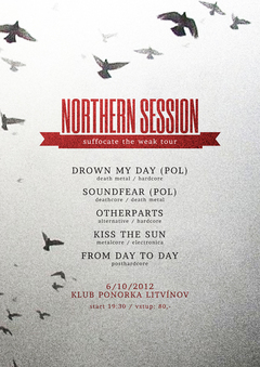 Profilový obrázek .: NORTHERN SESSION - DROWN MY DAY (POL) suffocate the weak tour gig :.