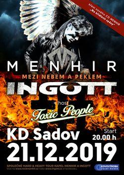 Profilový obrázek Menhir & Ingott = Har´n´Heavy Night.Hosté Toxic People